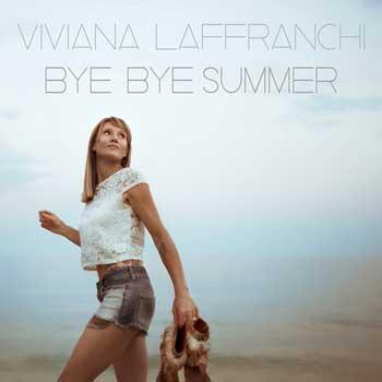 viviana laffranchi bye bye summer