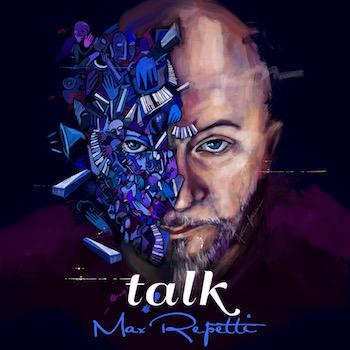max repetti cd talk