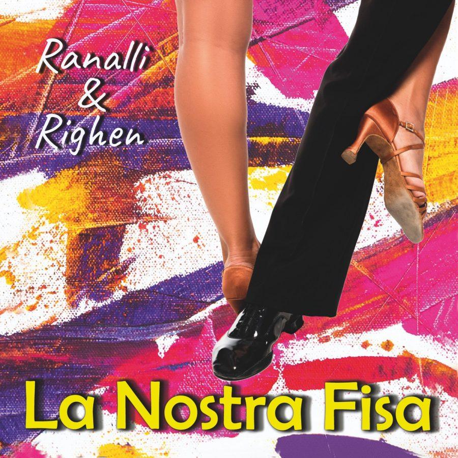"RANALLI & RIGHEN ""La Nostra Fisa"""